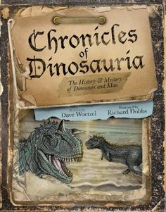 Chronicles of Dinosauria by Dave Woetzel http://www.amazon.com/dp/0890517045/ref=cm_sw_r_pi_dp_wpmbvb1SMM8RE
