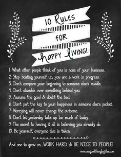 My 10 Rules For Happy Living