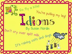 Teaching Kids About Idioms