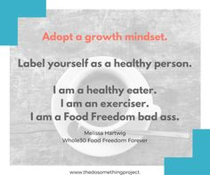 A growth mindset is important if you want to lose weight and be healthier.