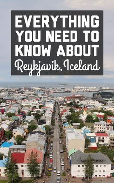 Everything you need to know about a trip to Reykjavik, Iceland / A Globe Well Travelled