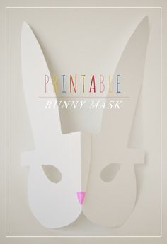 Lovely Printable Bunny Mask Craft...kids will love it and you could use it as a photo booth prop to boot!