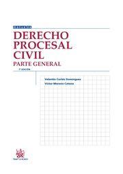 Derecho procesal civil. Parte general / Valentín Cortés Domínguez, Víctor Moreno Catena. Tirant lo Blanch, 2013