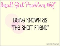 All my life! #petite #short_girl #problems