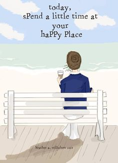 Each day, allow yourself to spend time at your happy place - with a great cup of coffee :)