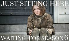 waiting for game of thrones season 6 meme - Google Search