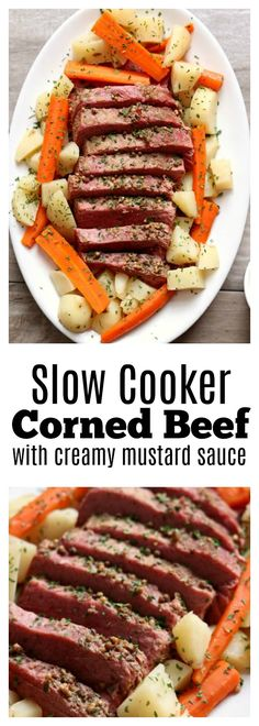 Slow Cooker Corned Beef Dinner with Mustard Sauce–a super easy (and delicious) method for making corned beef! Tender corned beef is sliced and served alongside carrots and potatoes (and if you want, cabbage). It's then topped with a tangy sauce made of so Corned Beef Brisket, Corned Beef Sauce, Slow Cooker Corned Beef, Corned Beef Recipes, Crock Pot Slow Cooker, Pressure Cooker Recipes, Crockpot Meals, Corned Beef And Cabbage Recipe Slow Cooker, Crockpot Dishes