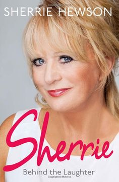 """Read """"Behind the Laughter"""" by Sherrie Hewson available from Rakuten Kobo. Join Loose Women's Sherrie Hewson on her rollercoaster ride through the laughter, tears and tantrums of an extraordinary."""