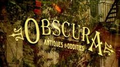 ACCOMPLISHED - I'd like to visit Obscura Antiques & Oddities