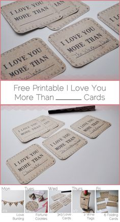 I love you more than _____. mini cards printable freebie.
