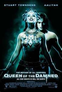 Queen of the Damned - Great poster, great soundtrack, crap interpretation from book to screen.