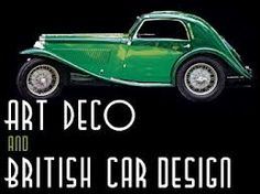 Art Deco Car Art art deco and british car design - car body design Deco Cars, Art Deco Car, Art Deco Posters, Vintage Posters, Vintage Ads, Retro Caravan, Design Movements, Design Poster, Art Deco Design