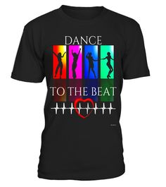 """# Dance To The Beat T Shirt 80's Style Dance Gift Shirt .  Special Offer, not available in shops      Comes in a variety of styles and colours      Buy yours now before it is too late!      Secured payment via Visa / Mastercard / Amex / PayPal      How to place an order            Choose the model from the drop-down menu      Click on """"Buy it now""""      Choose the size and the quantity      Add your delivery address and bank details      And that's it!      Tags: Dancer t shirt gift for a…"""