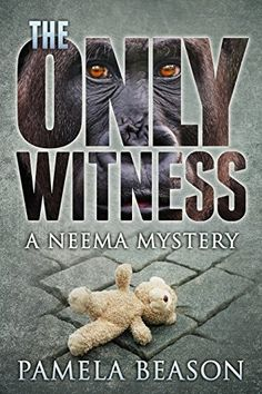 THE ONLY WITNESS (The Neema Mystery Series Book 1) by Pamela Beason http://www.amazon.com/dp/B004WOX12O/ref=cm_sw_r_pi_dp_JBC4vb1FS9SAJ