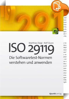 ISO 29119 -Die Softwaretest-Normen verstehen und anwenden    ::  Die ISO/IEC/IEEE 29119 stellt eine neue Normenreihe für Softwareprüfungen dar, die Vokabular, Prozesse, Dokumentation und Techniken für Softwaretesten beschreibt und mit dem Ziel entwickelt wurde, innerhalb jedes möglichen Softwareentwicklungs-Lebenszyklus verwendet werden zu können.  Dieses Buch gibt eine praxisorientierte Einführung und einen fundierten Überblick über diese Normen und zeigt insbesondere die Umsetzung�d...
