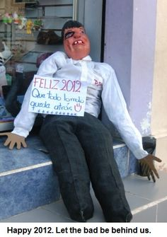 One Ecuadorian tradition is to be make scarecrow-like effigies and burn them at midnight to ring in the new year.