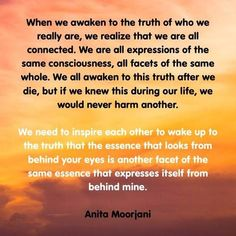 When we Awaken. ❤️☀️Anita Moorjani