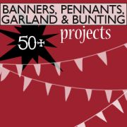 How to Make Bunting, Banners, Pennants & Garland