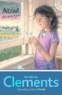 I love Andrew Clements' books.... Literate Lives: Andrew Clements New Book is Better Than About Average