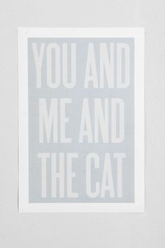 You And Me And The Cat Art Print