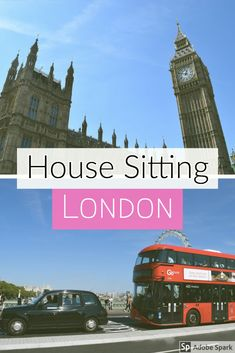 House Sitting London is the perfect way to holiday in the UK both luxuriously an. Europe Destinations, Europe Travel Tips, Travel Abroad, Travel Guides, House Sitting, London, Great Britain, Big Ben, About Uk