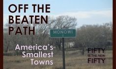 Off the Beaten Path: America's Smallest Towns