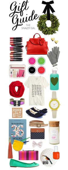 Gift Guide for The Snazzy Gal.