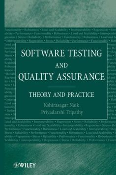 Bestseller Books Online Software Testing and Quality Assurance: Theory and Practice Sagar Naik, Piyu Tripathy $99.61  - http://www.ebooknetworking.net/books_detail-0471789119.html