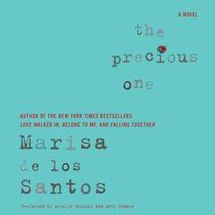 The  Book Date                : The Precious One   Marisa de los Santos