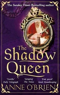 Exciting reveal of the cover for The Shadow Queen, my novel of Joan of Kent.  Hardback and ebook to be published 4th May, 2017 www.anneobrien.co.uk