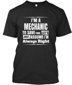 Being a mechanic is a hard dirty oily job. We all know of a mechanic that always is right no matter what they say or do....Are you that mechanic or do you know of that someone who is ?We have an array of t-shirts hoodies and stickers for your mechanic to show just who is always right....  #mechanic #teespring #t-shirt #mechanict-shirt #epicwear