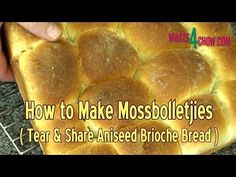 How to Make Mossbolletjies - South Africa's Traditional Brioche - Aniseed Flavored Tear & Share Bread Tear And Share Bread, South African Dishes, Bread Recipes, Cooking Recipes, Brioche Bread, Food Videos, Traditional, Eat, How To Make