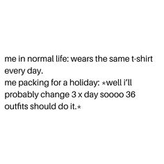 Literally me, trying to pack for the Easter long weekend 🐣 😂 Easter Long Weekend, Literally Me, Lazy Girl, Normal Life, Fitness, T Shirt, Instagram, Supreme T Shirt, Tee Shirt