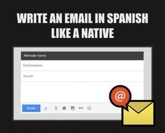 Writing an email in Spanish like a Native #Spanishactivities #learnspanishtips