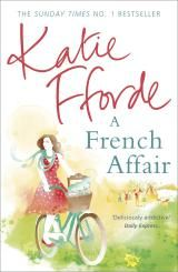 A French Affair by Katie Fforde. eBook available to borrow from Doncaster's digital library!