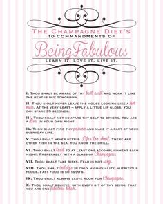 the champagne diet's 10 commandments :) learn it, love it, live it! via ♫ La-la-la Bonne vie ♪