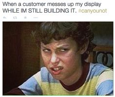 On the fold and scold: | 25 Pictures That Will Give Retail Workers Intense Flashbacks