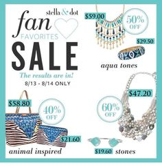 Fan Favorites are on sale through THURS., 8/14 at midnight with amazing discounts on some great summer pieces, including two gorgeous statement necklaces for under $60! And the Serenity Stone bracelet for under $20! Follow the link to the Sale tab: http://www.stelladot.com/sites/lisadangelo or send me a message and I'd be happy to help!  FAN FAVORITE SALE ENDS THURSDAY, 8/14 at MIDNIGHT (EST)!