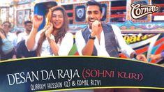 Desan Da raja (Sohni Kuri) - By Qurram Hussain (Q) & Komal Rizvi #Cornet...