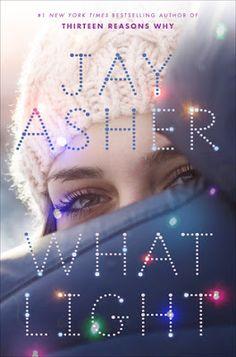 Brandi Janee's Bookshelf: What Light by Jay Asher | ARC Review