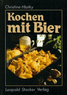 Kochen mit Bier von Christine Hlatky http://www.amazon.de/dp/3702007288/ref=cm_sw_r_pi_dp_R1.Cvb072N3ZM
