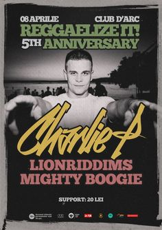 Reggaelize it! Anniversary: Charlie P 5 Year Anniversary, Birthday Bash, Special Guest, Reggae, Magazine, Mai, Events, Five Year Anniversary, Magazines