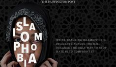 'Islamophobia Is Real': HuffPo Says 'Enough Is Enough.' Here's What the Outlet Is Doing About It.