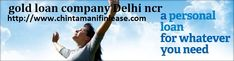 every company promise to you to give the best services and costumers satisfaction. but costumers get deceive by the companies. do not worry we are here, chintamanifinlease is providing instant loans approval online in Delhi ncr, Apply Gold Loan in East delhi, delhi NCR, vaishali ghaziabad. At very very lowest interest. Call us 01164992675.