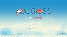 August Wallpaper for Desktop - Calendar IMG New Month Quotes, August Quotes, August Wallpaper, Photo Wallpaper, August 2015 Calendar, Hello August Images, Cool Backrounds, August Pictures, New Month Wishes