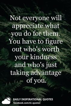 22 Best Taking advantage quotes images   Quotes, Me quotes ...
