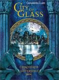 Chroniken der Unterwelt, City of Glass (03)- Cassandra Clare