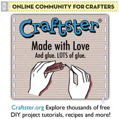 Craftster is an online community for indie Craftsters. Find and share all sorts of free DIY (do it yourself) projects, tutorials and recipes. Craftster.org