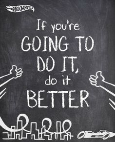 It never hurts to give your kid a little inspiration. Why not print this post and hang it as a reminder to keep improving?