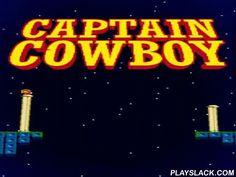 Captain Cowboy  Android Game - playslack.com , govern the space person through blase systems on deep planets. Find hidden wealth and overcome hindrances on the path. journey through incredible worlds with a conqueror of this game for Android. investigate subsurface caves, deep planets, gigantic space devotions, and other areas. govern the conqueror through complex stage. Go around devices and run away from extrinsic monsters. ambush foe with movements of stones. gather wealth and a…